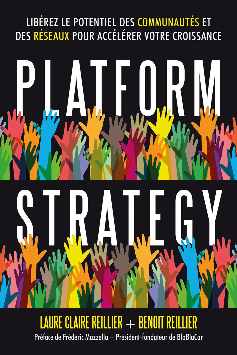 Platform Strategy by Laure Claire Reillier and Benoit Reillier